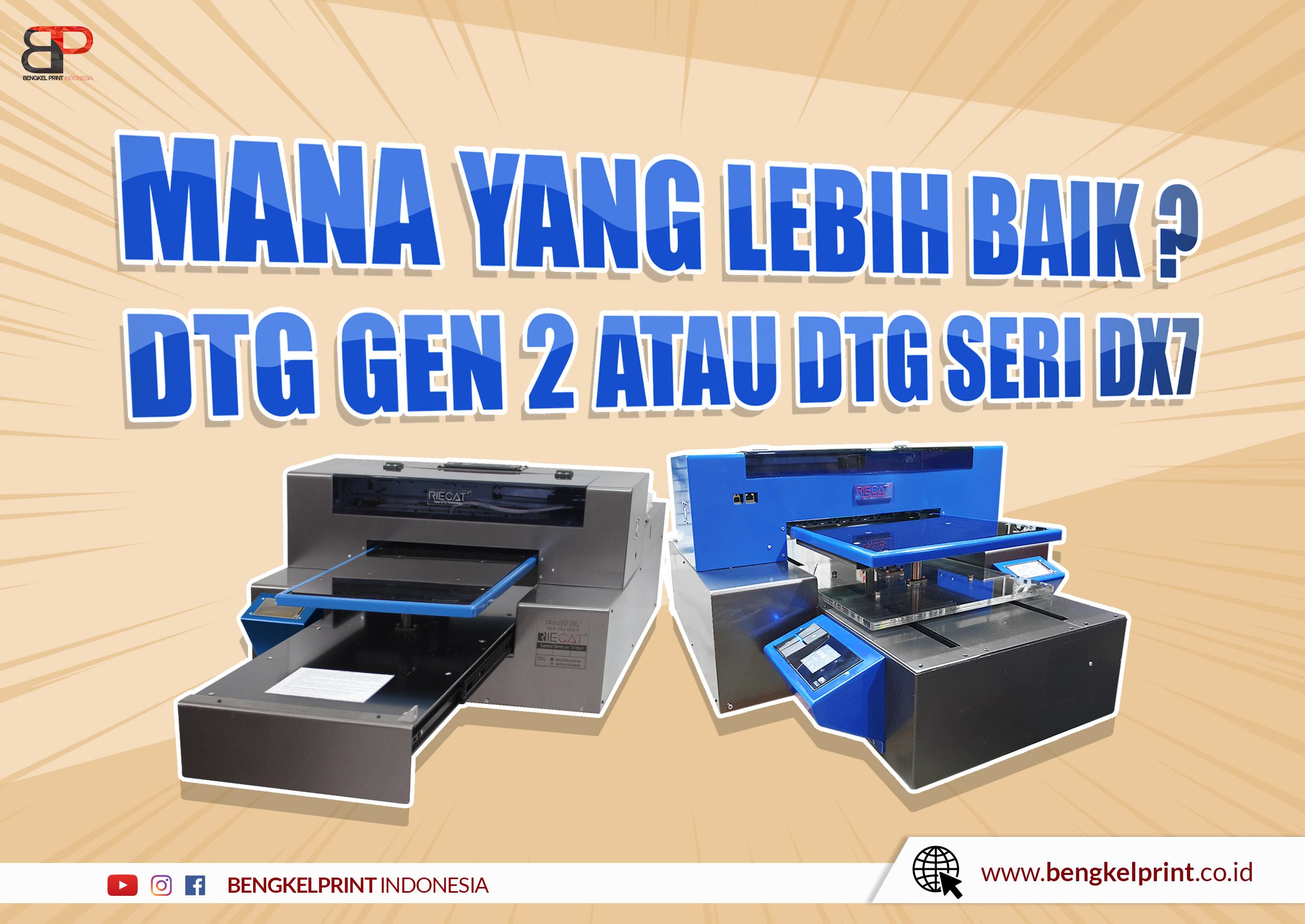 Perbedaan Printer DTG DX7 Dan New Era Gen 2