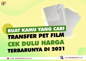 Jual Transfer Film PET 30x42cm