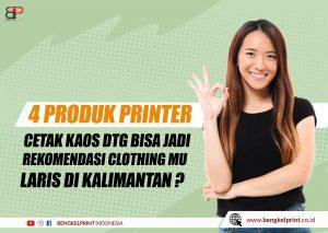 Jual Mesin Print Kaos Katun Kalimantan