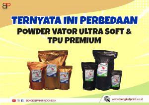 Review powder tpu vator dengan ultra sfot